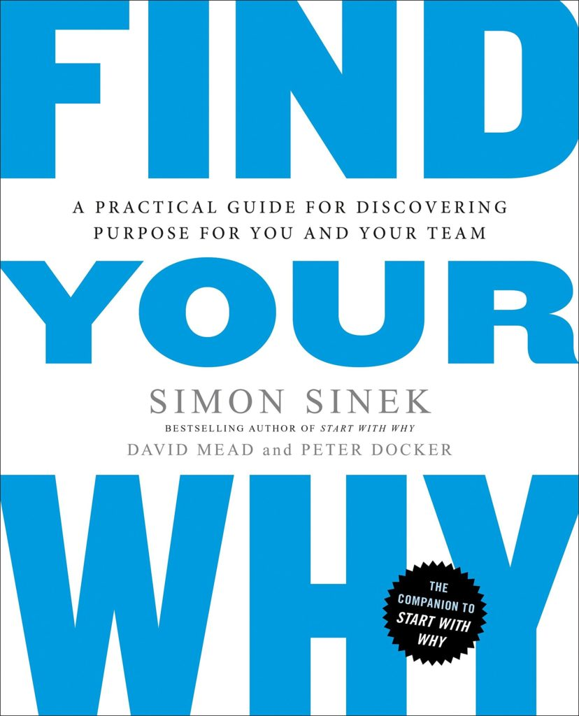 Find Your Why - Simon Sinek - www.TofuAlan.net