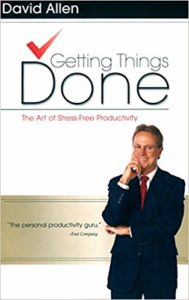 Getting Things Done The Art of Stree-Free Productivity -David Allen - www.TofuAlan.net