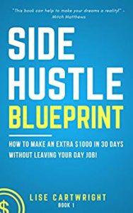 Side Hustle Blueprint - Lise Cartwright - www.TofuAlan.net